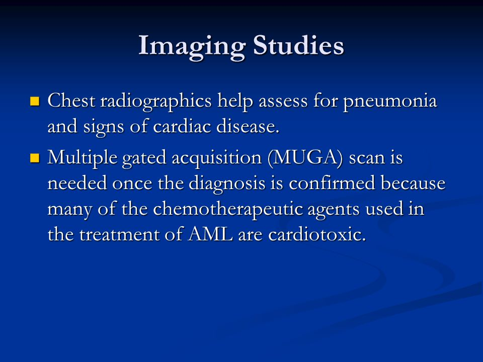 Imaging Studies Chest radiographics help assess for pneumonia and signs of cardiac disease.