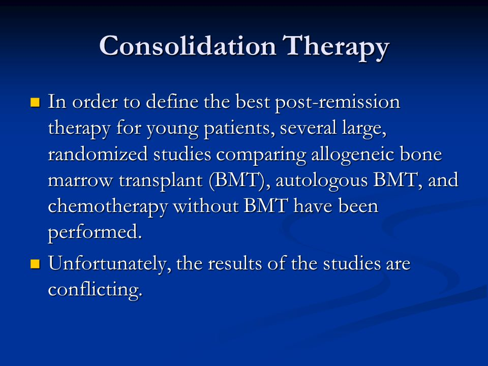 Consolidation Therapy