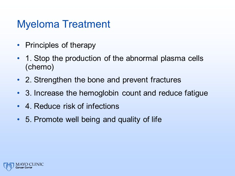 Myeloma Treatment Principles of therapy