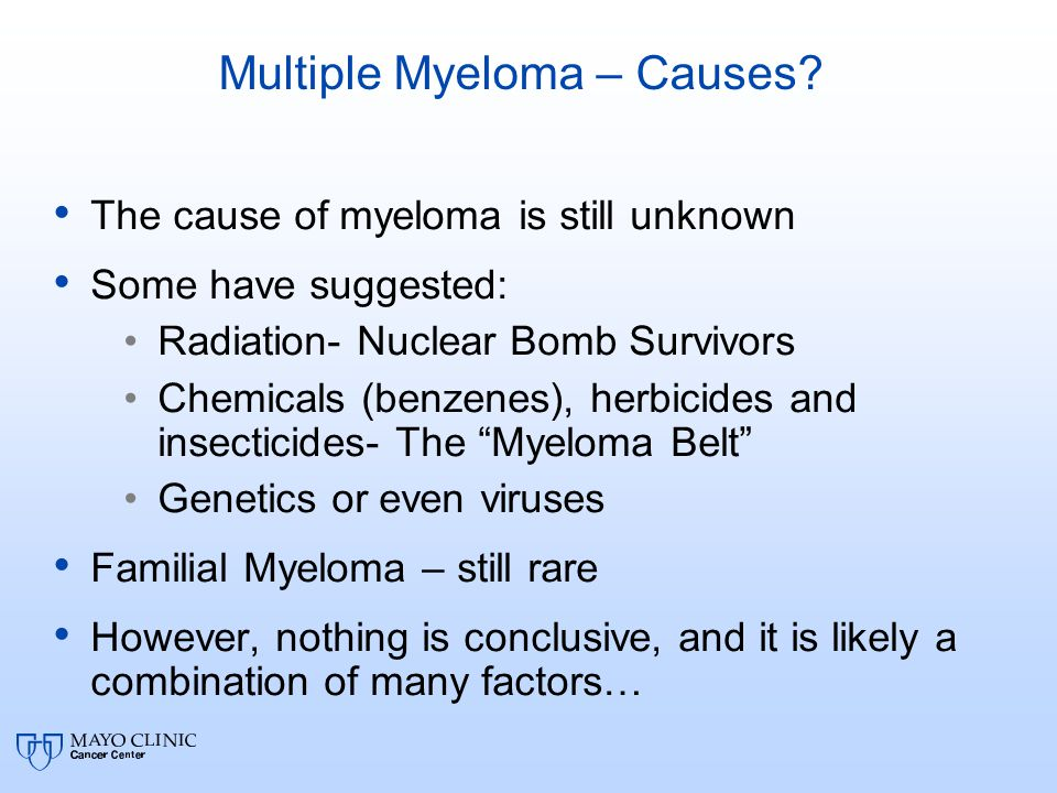 Multiple Myeloma – Causes