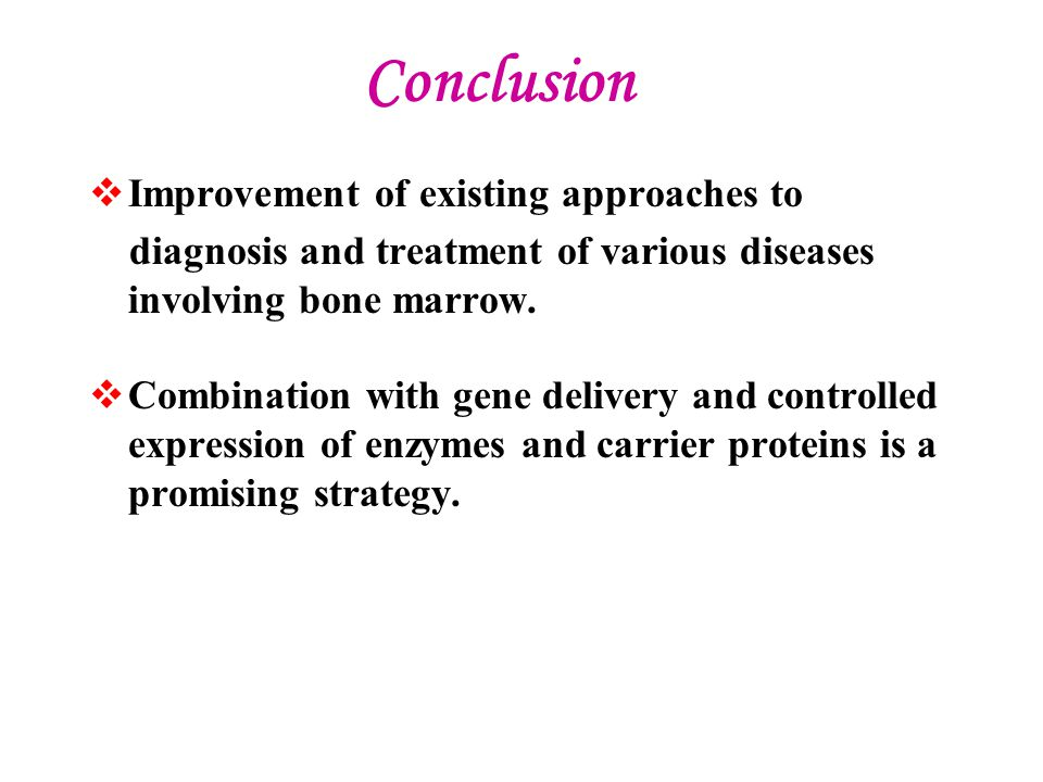 Conclusion Improvement of existing approaches to