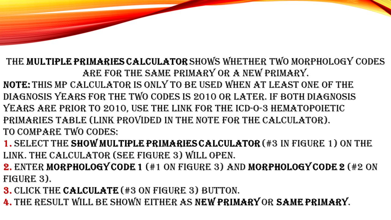 The Multiple Primaries Calculator shows whether two morphology codes