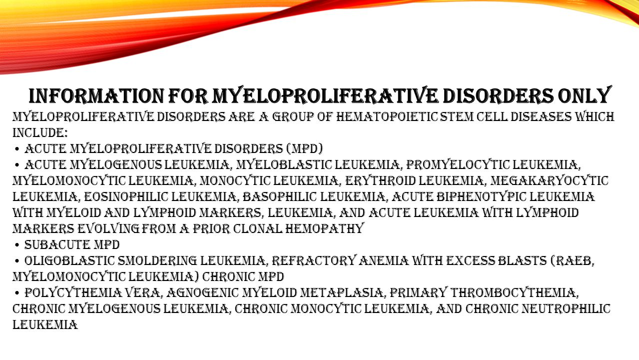 Information for Myeloproliferative Disorders only