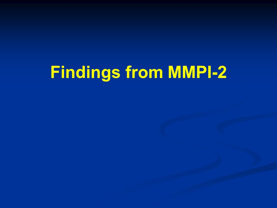 Findings from MMPI-2