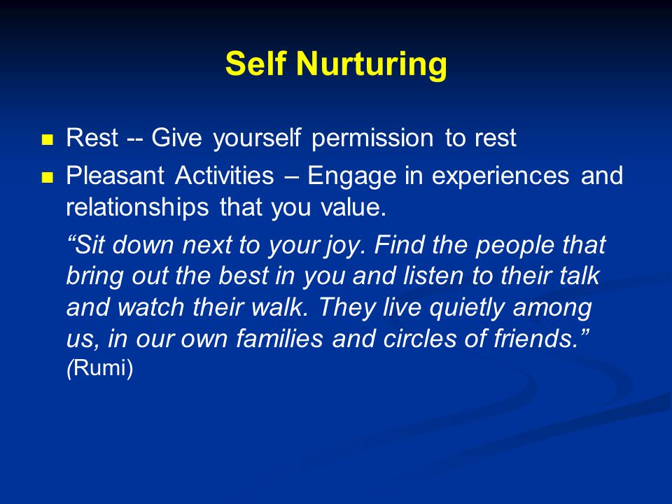 Self Nurturing Rest -- Give yourself permission to rest
