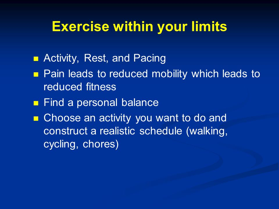 Exercise within your limits