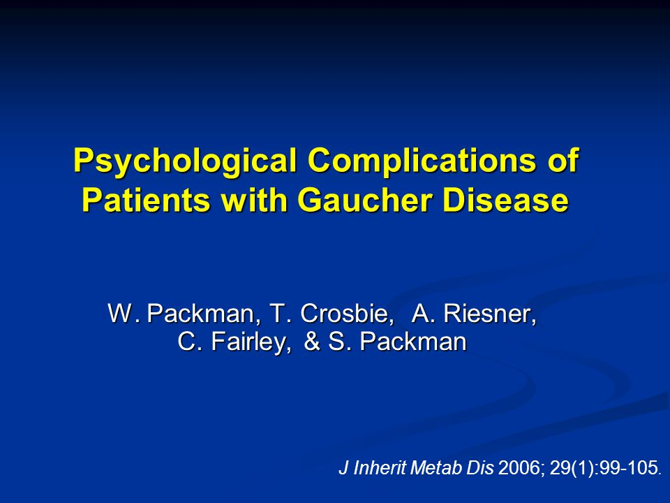 Psychological Complications of Patients with Gaucher Disease