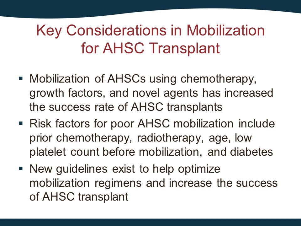 Key Considerations in Mobilization for AHSC Transplant