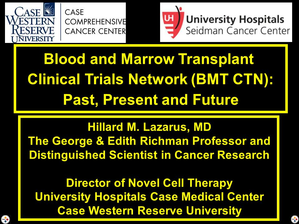 Blood and Marrow Transplant Clinical Trials Network (BMT CTN):