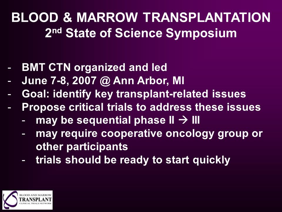 BLOOD & MARROW TRANSPLANTATION 2nd State of Science Symposium