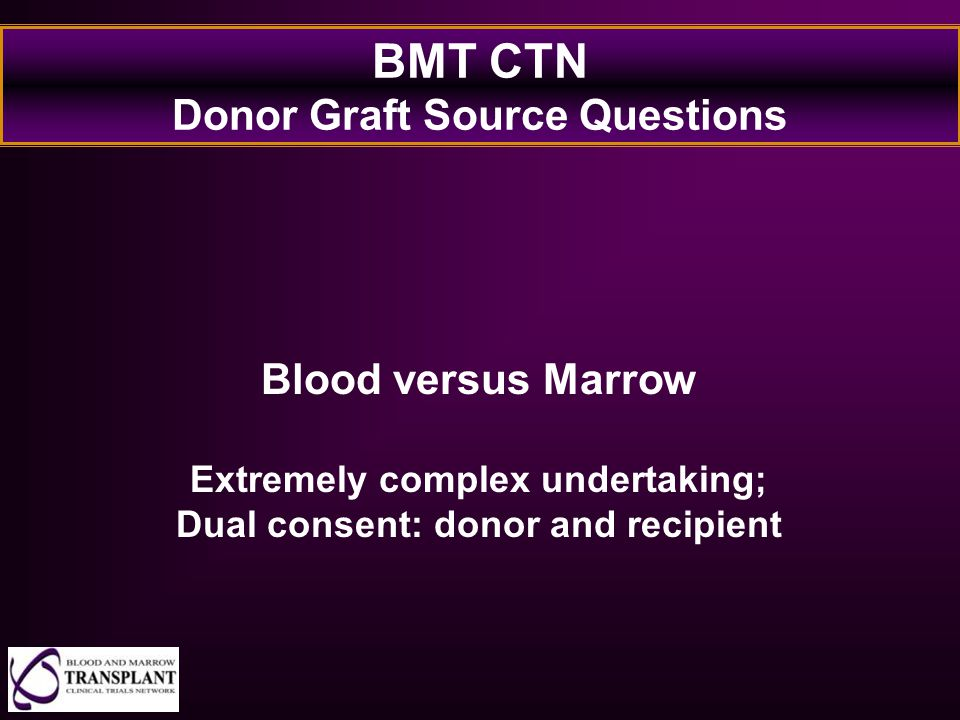 BMT CTN Donor Graft Source Questions