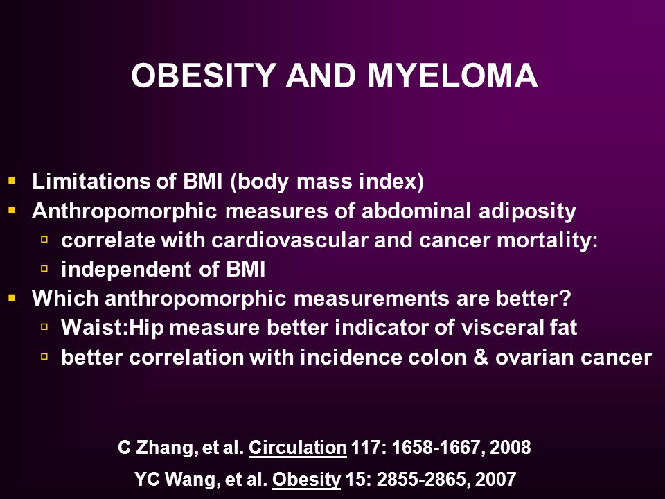 OBESITY AND MYELOMA Limitations of BMI (body mass index)