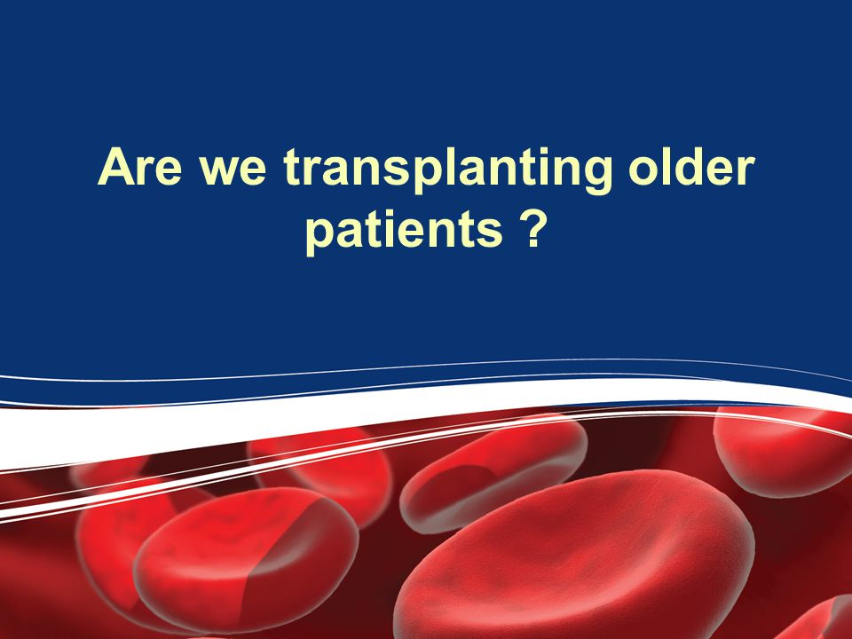 Are we transplanting older patients