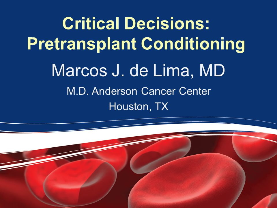 Critical Decisions: Pretransplant Conditioning