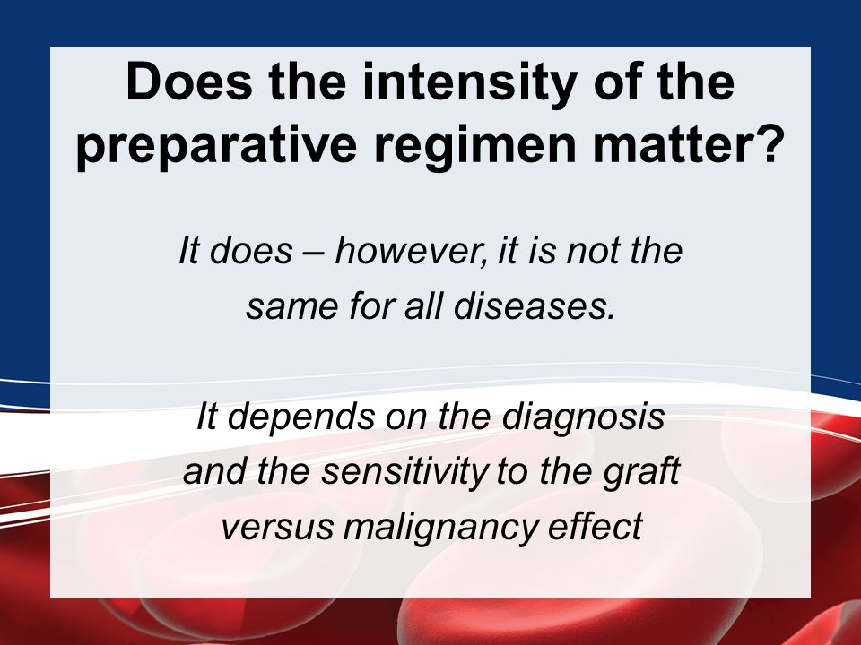 Does the intensity of the preparative regimen matter