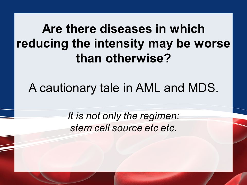 Are there diseases in which reducing the intensity may be worse than otherwise.