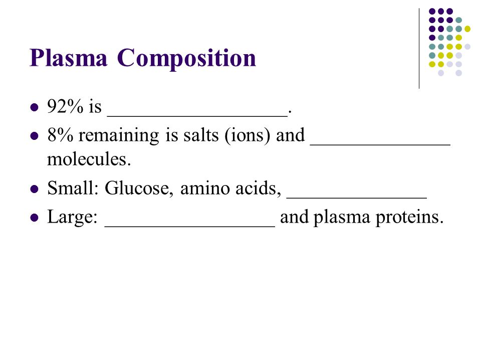 Plasma Composition 92% is __________________.