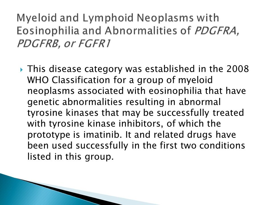 Myeloid and Lymphoid Neoplasms with Eosinophilia and Abnormalities of PDGFRA, PDGFRB, or FGFR1