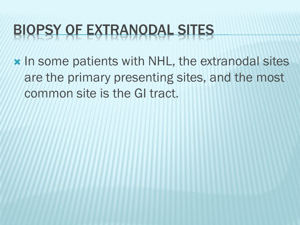 Biopsy of extranodal sites
