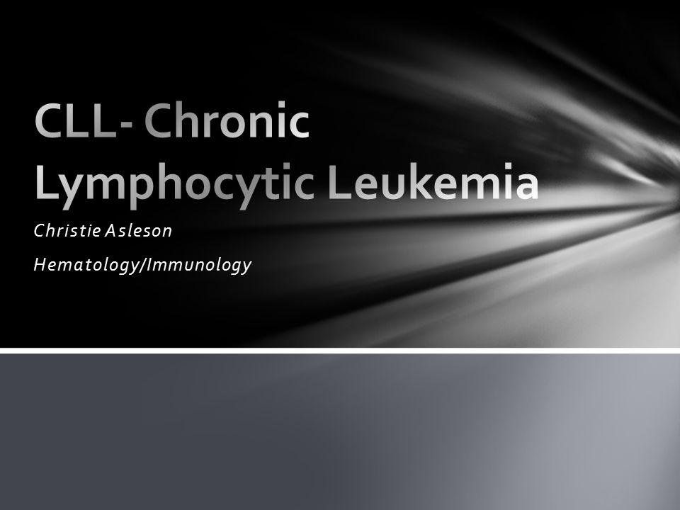 CLL- Chronic Lymphocytic Leukemia