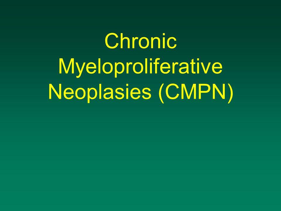 Chronic Myeloproliferative Neoplasies (CMPN)