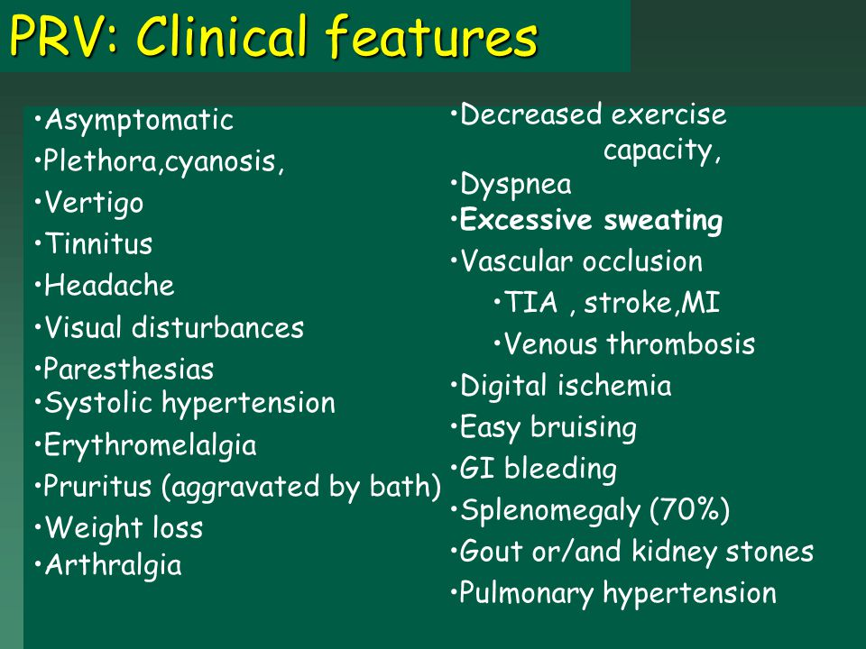 PRV: Clinical features