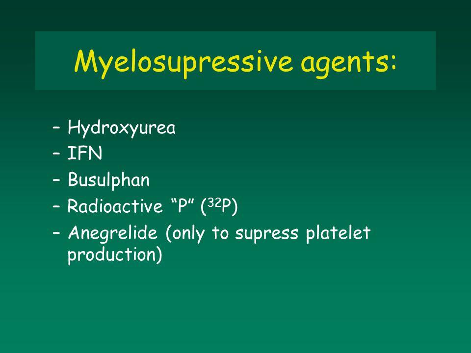 Myelosupressive agents: