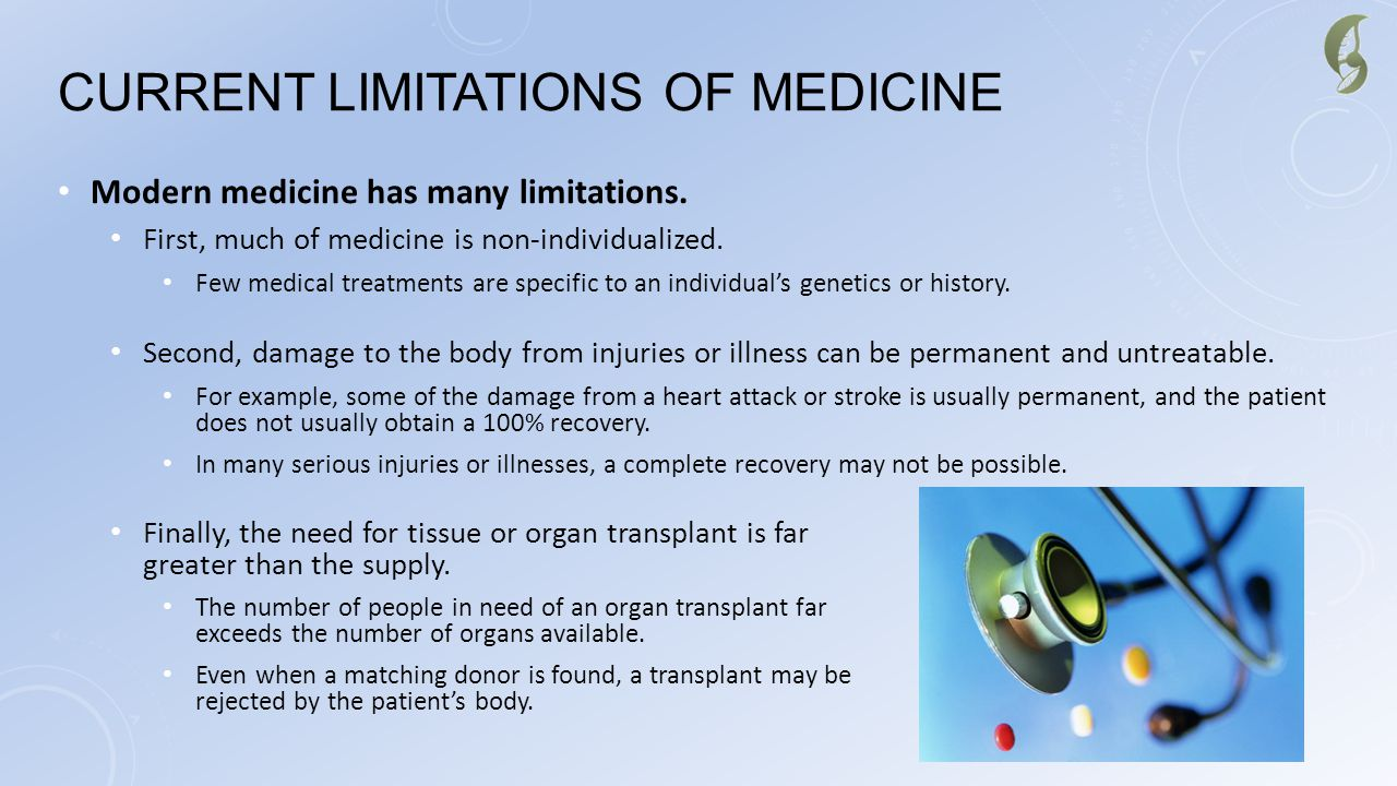 Current Limitations of Medicine