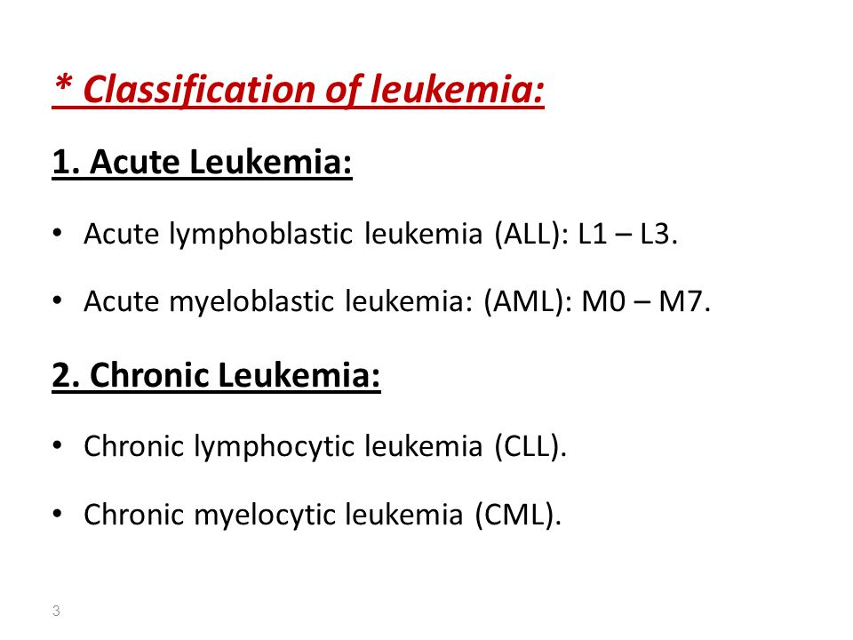 * Classification of leukemia: