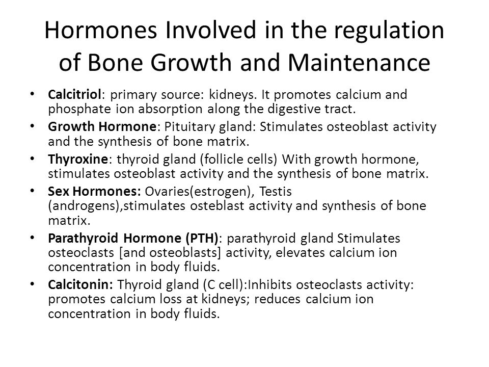 Hormones Involved in the regulation of Bone Growth and Maintenance