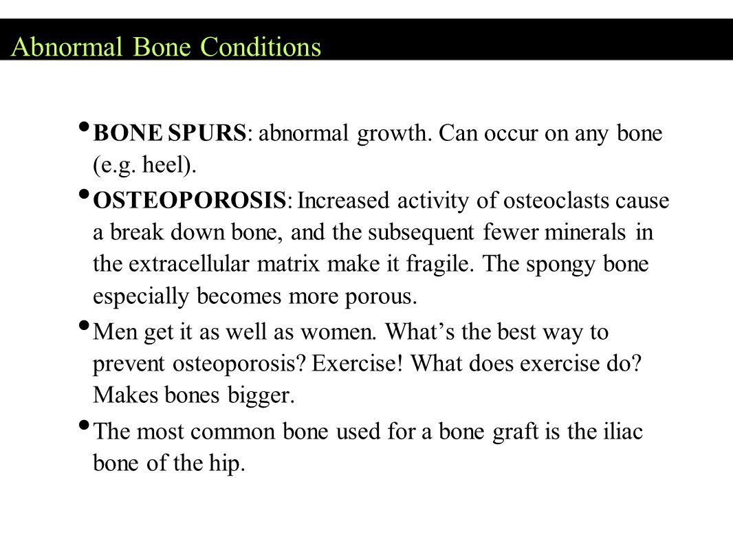 Abnormal Bone Conditions