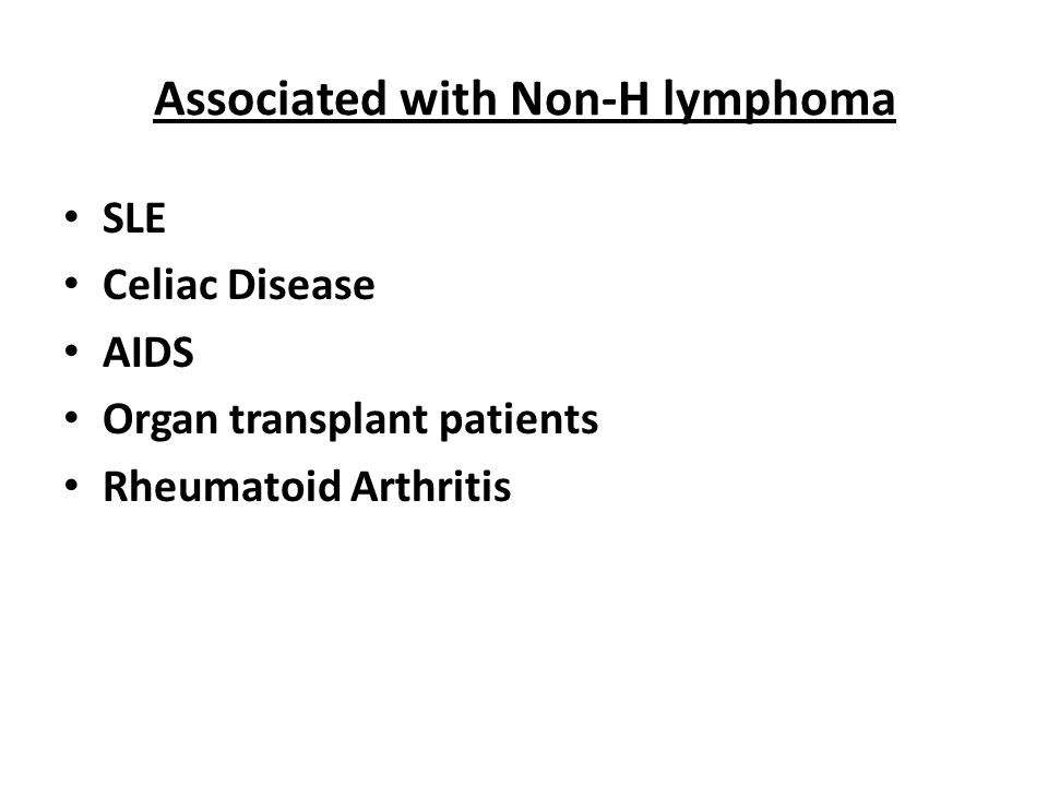 Associated with Non-H lymphoma