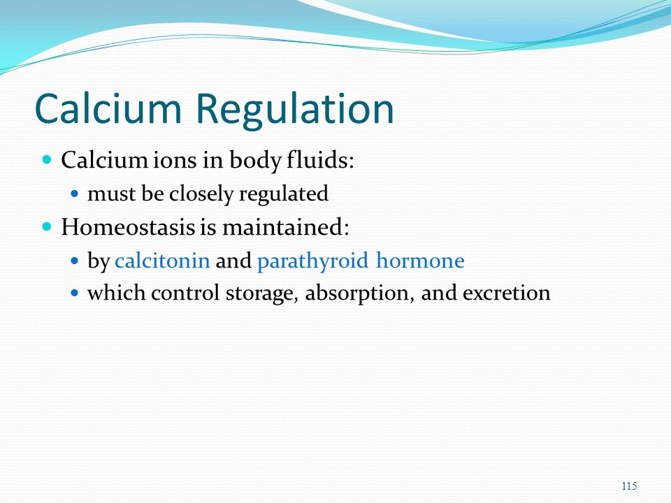 Calcium Regulation Calcium ions in body fluids: