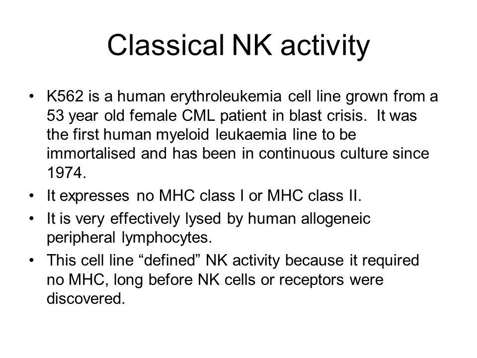Classical NK activity