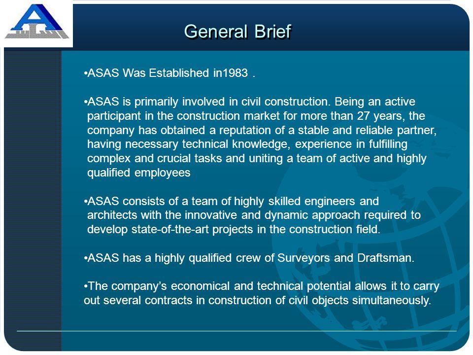 General Brief ASAS Was Established in1983 .