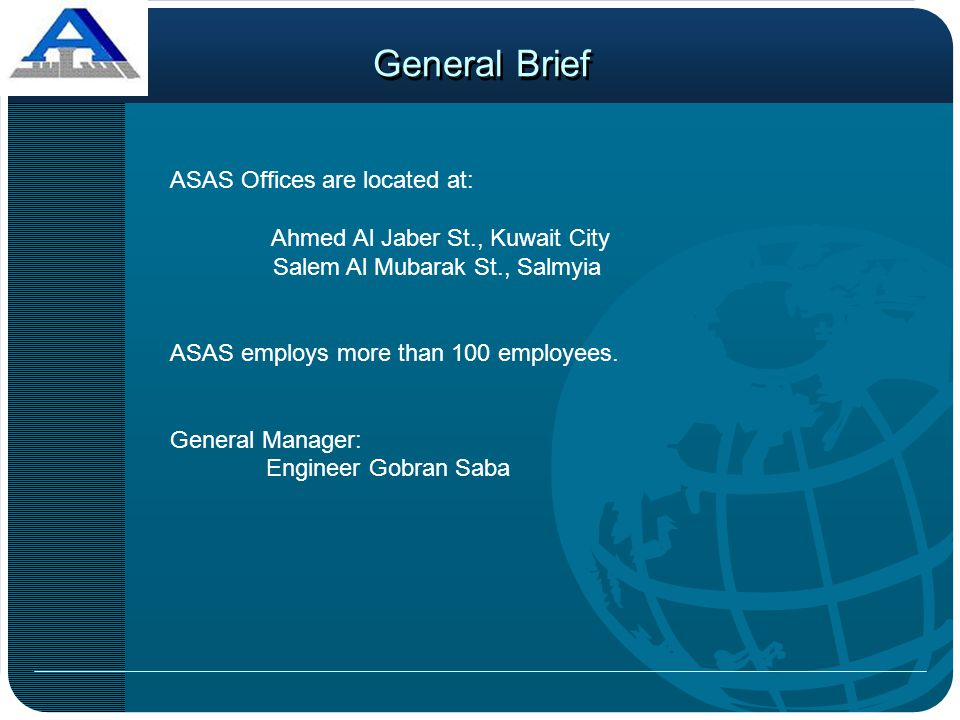 General Brief ASAS Offices are located at: