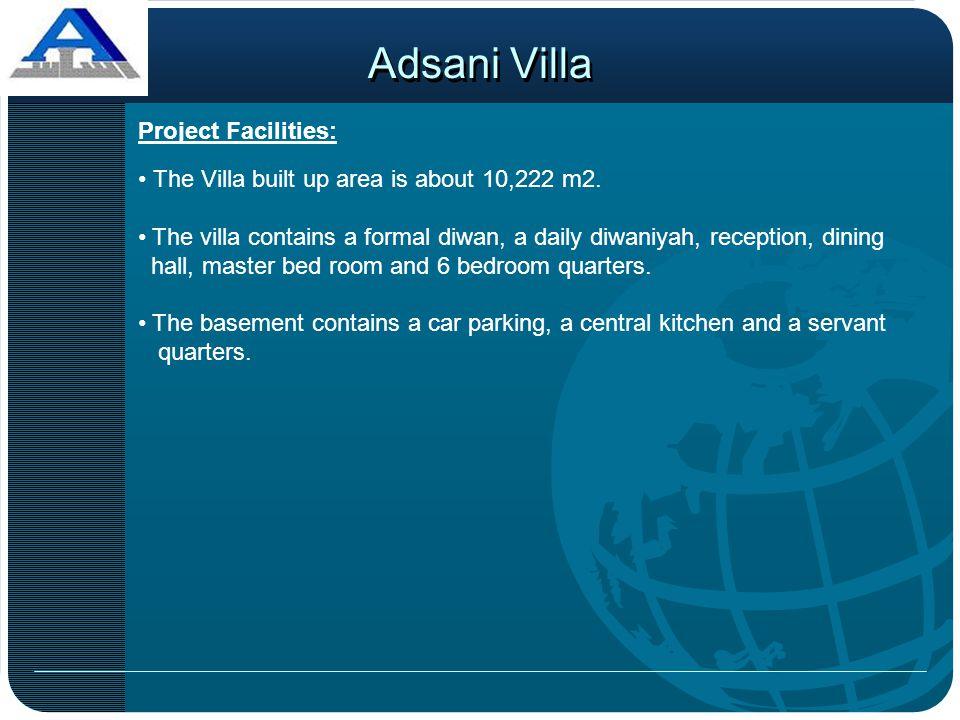 Adsani Villa Project Facilities: