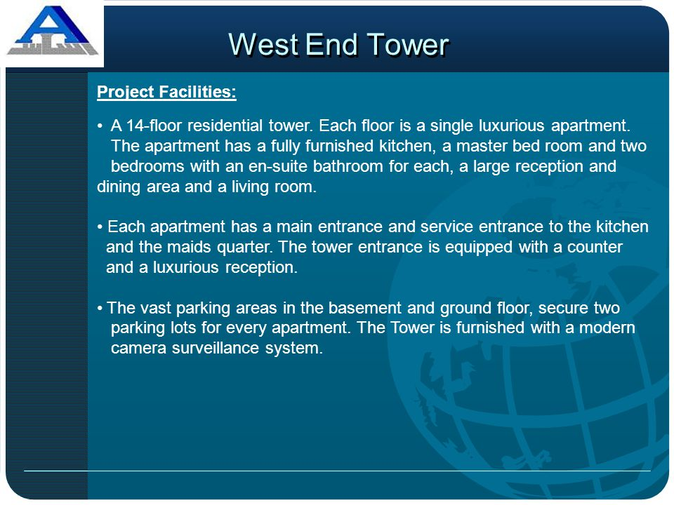 West End Tower Project Facilities: