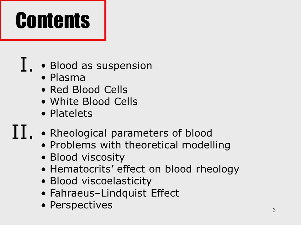 Contents I. II. Blood as suspension Plasma Red Blood Cells