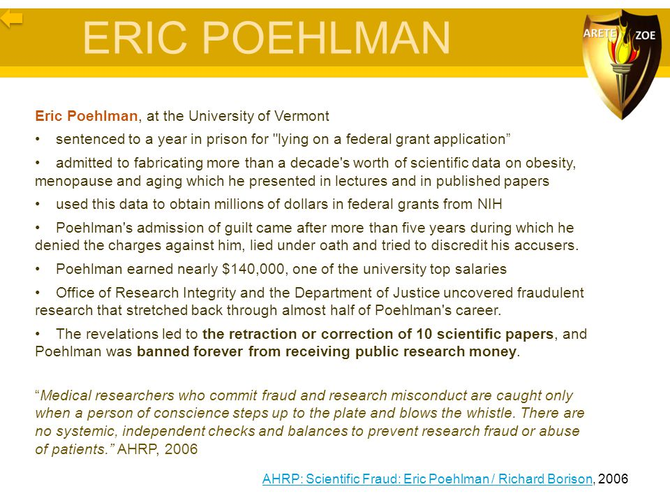 ERIC POEHLMAN Eric Poehlman, at the University of Vermont