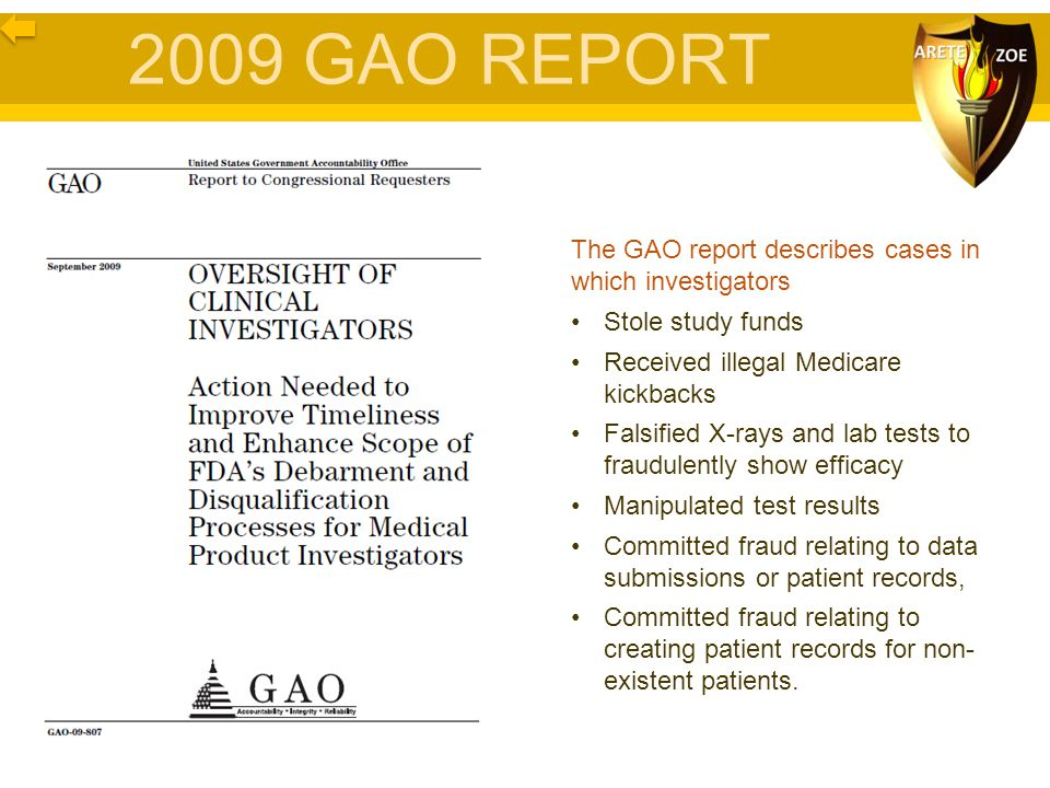 2009 GAO REPORT The GAO report describes cases in which investigators