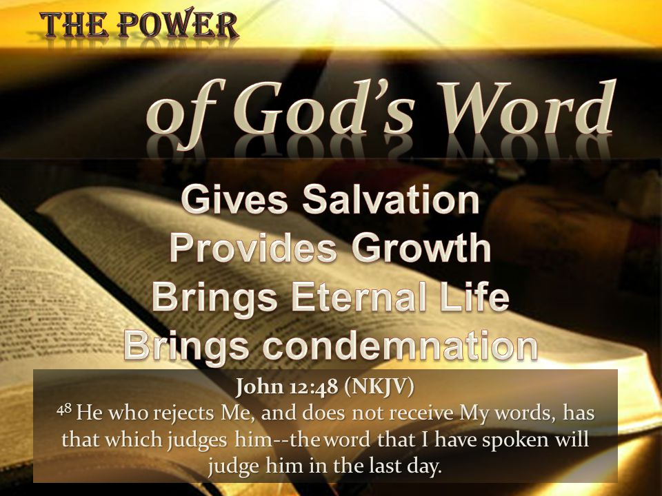 of God's Word Gives Salvation Provides Growth Brings Eternal Life