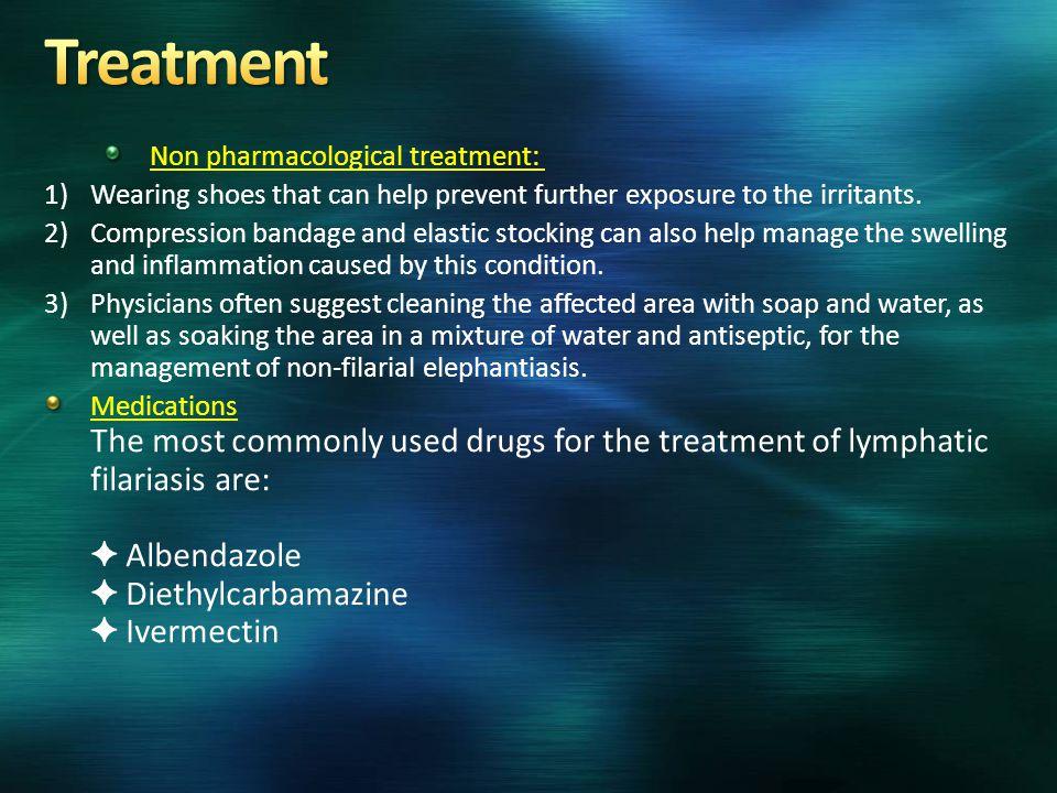 Treatment Non pharmacological treatment: