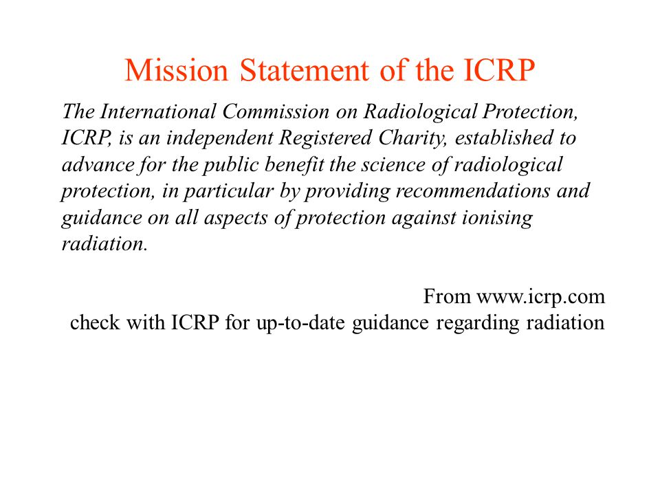 Mission Statement of the ICRP