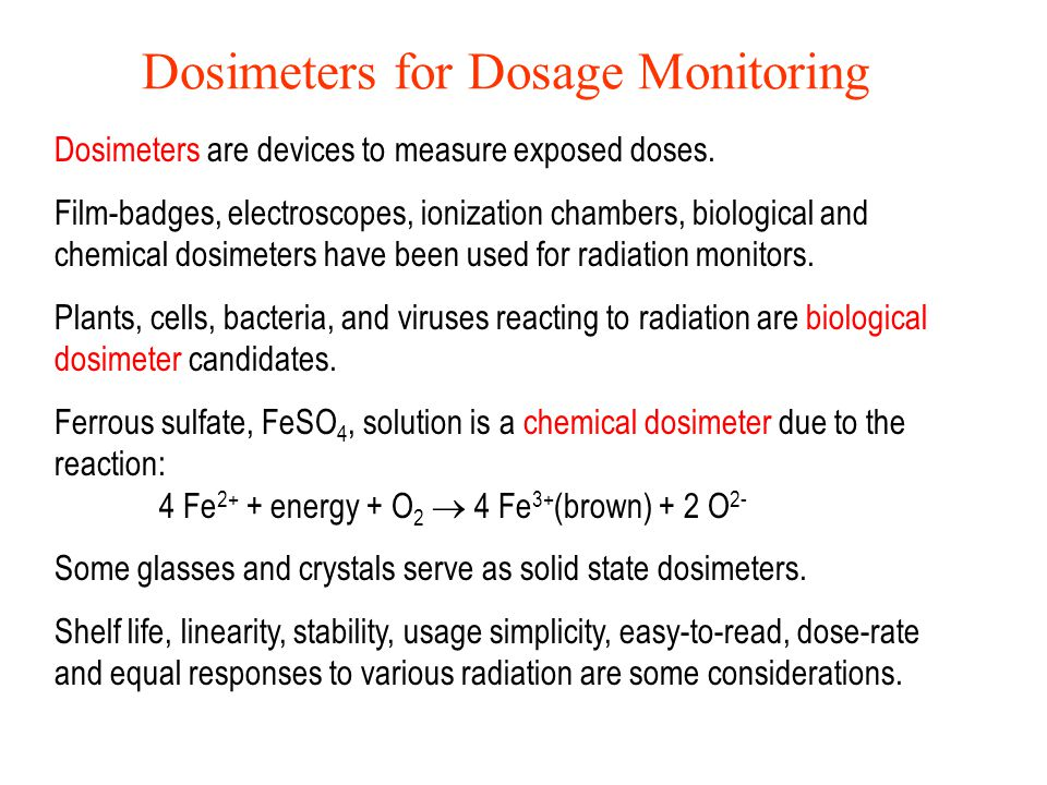 Dosimeters for Dosage Monitoring