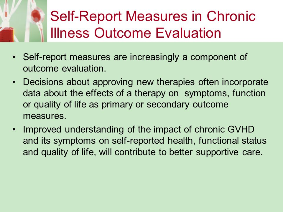 Self-Report Measures in Chronic Illness Outcome Evaluation