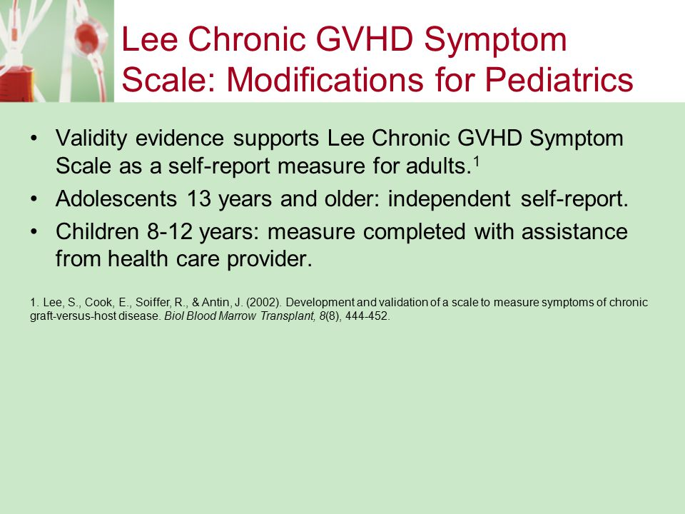 Lee Chronic GVHD Symptom Scale: Modifications for Pediatrics