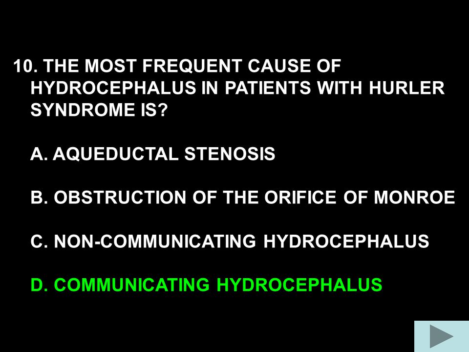 10. THE MOST FREQUENT CAUSE OF HYDROCEPHALUS IN PATIENTS WITH HURLER SYNDROME IS