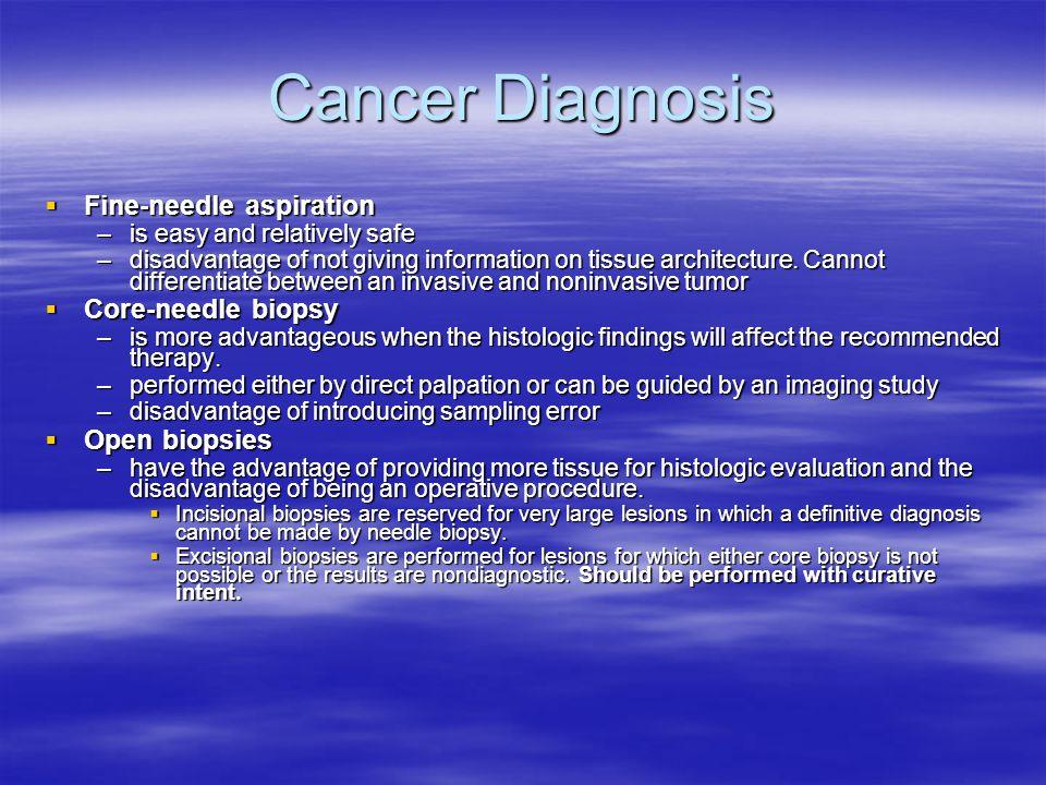 Cancer Diagnosis Fine-needle aspiration Core-needle biopsy