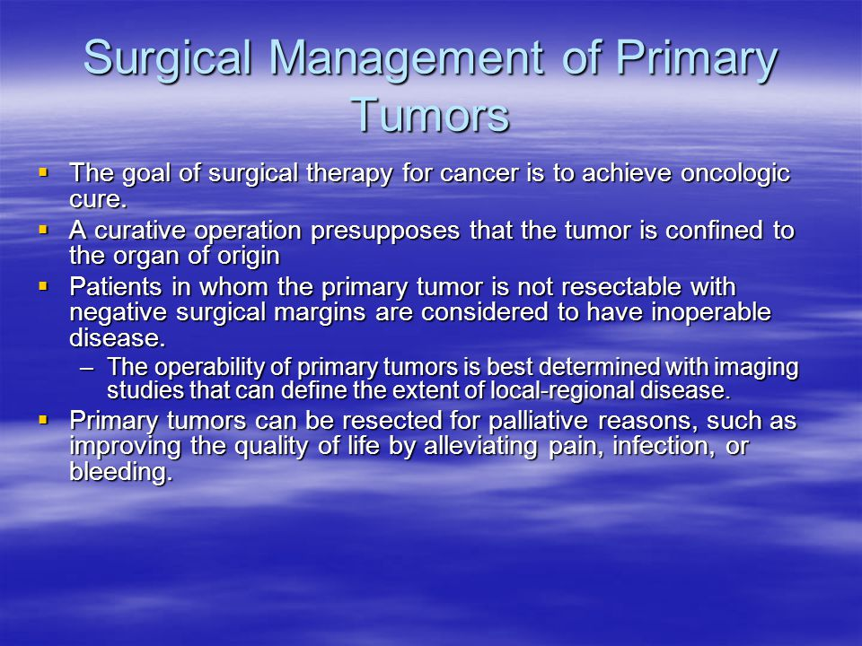 Surgical Management of Primary Tumors